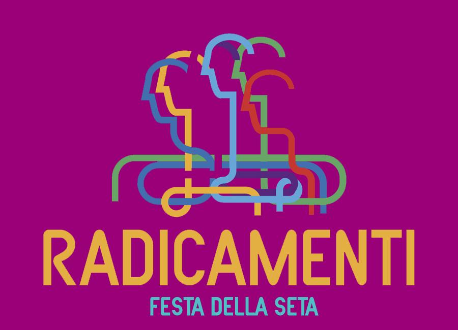 Radicamenti - Festa della Seta